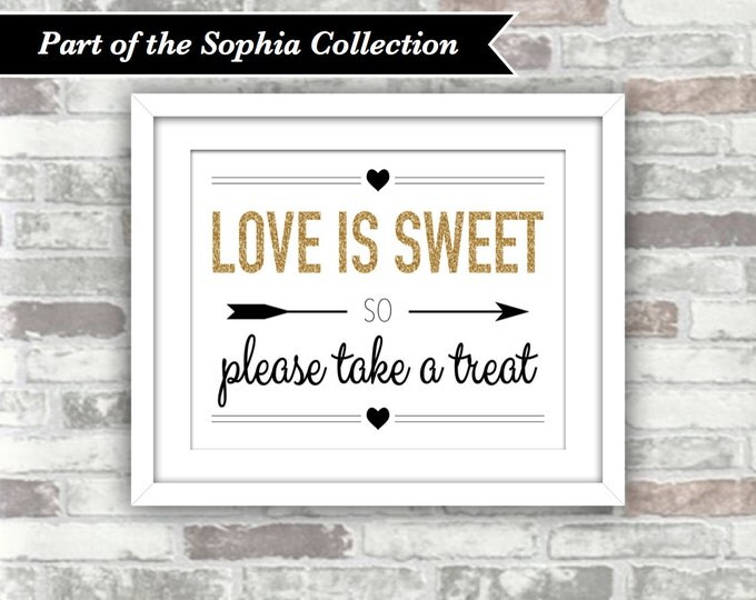 INSTANT DOWNLOAD - Sophia Collection - Printable Wedding Candy Bar Cart Sign - Love Is Sweet - Gold Glitter Effect Black - 8x10 Digital File