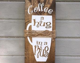 Coffee  A Hug in a Mug w/Free shipping!