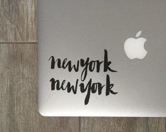 New York New York Decal - Vinyl Decal - Laptop Decal - Car Decal - iPad Decal - Quote Decal - Laptop Sticker -  Quote Sticker