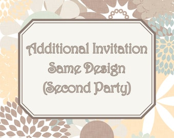 Add-On - Add a Second Invitation of the Same Design (Additional Party Dates)