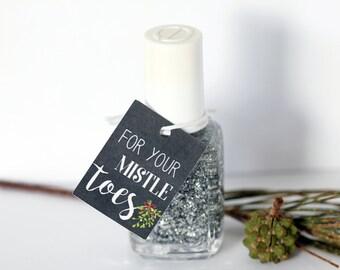 For Your Mistle Toes Christmas Tags, Xmas Nail Polish Gift Tags, Tiny Holiday Stocking Stuffer, Chalkboard Holiday Gift Tags, Polish Tags