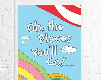 Dr. Suess Oh, the Places you'll Go!  8x10 Art Print