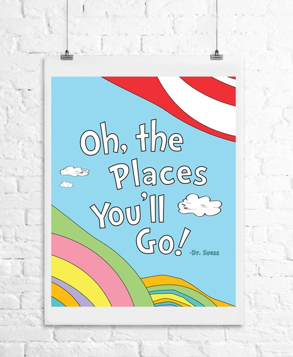 dr suess oh the places you 39 ll go 8x10 art print. Black Bedroom Furniture Sets. Home Design Ideas