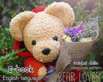 Crochet Doll Pattern - Bear Lover (Guichai Dolls Pattern, Amigurumi, Photo tutorial)