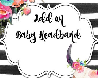 Baby Headband - Add On Option to Additional Purchase