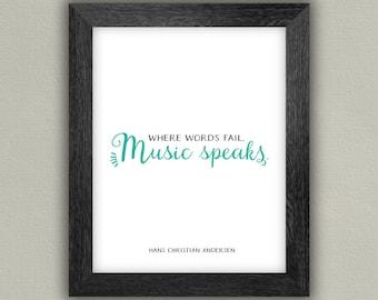Music Lover's Art Print - Music Wall Art - Where Words Fail Music Speaks - Hans Christian Andersen Quote