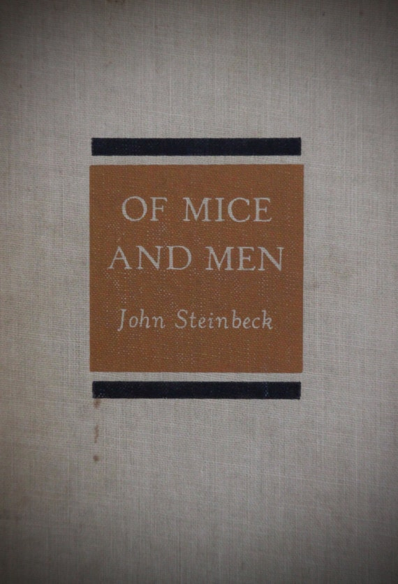 Of Mice and Men by John Steinbeck / 1937 Hardcover Book Club Edition Published by Covici Friede, Printed by The Haddon Craftsmen
