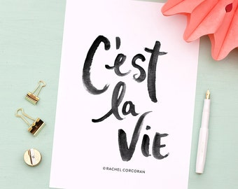 C'EST LA VIE - Typographic Print - Hand Lettering - That's Life - Positive Energy - Inspirational Art - Black and White - French Quote