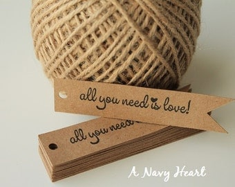 All You Need is Love ~ Wedding Tags ~ Bridal Shower Favors ~ Wedding Favors ~ Gift Tags ~ Wedding Reception ~ Set of 25