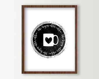 Coffee Signs - Kitchen Wall Decor - Coffee Prints Wall Art - Coffee Cup Love - Modern Coffee Poster - Black & White Life Begins After Coffee