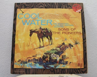 "Sons Of The Pioneers - ""Cool Water And Seventeen Timeless Western Favorites"" vinyl record"