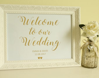 Personalised 'Welcome to our Wedding' Sign with Bride and Groom Names & Date for Wedding Reception in Gold/Silver/Rose Gold/Colour Foils