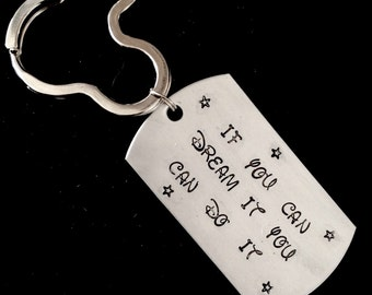 If You Can Dream It You Can Do It Mouse Keychain