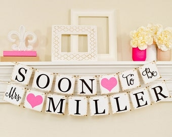 Bridal Shower Decorations, Bridal Shower Banner, Soon To Be Mrs Banner, Bachelorette Party, Hot Pink Bridal Shower, B206