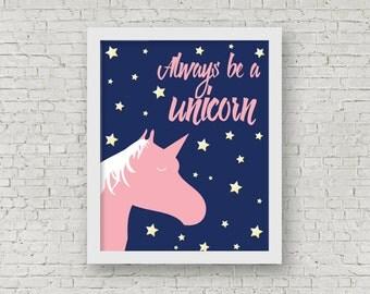 Always Be A Unicorn Art Print, Girls Bedroom Decor, Illustrated Print, Unicorn Poster, Kids Room Decor, Childrens Room Art, 8 x 10 Print