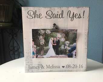 Engagement Picture Frame | She Said Yes | Bridal Shower Gift | Wedding Gift | Picture Frame