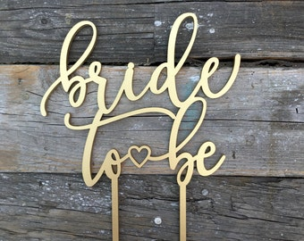 Bride to Be Bridal Shower Cake Topper 6 inches - Modern Calligraphy Uniqe Laser Cut Wedding Toppers by Ngo Creations