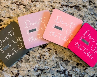 Don't F**k Up The Table Handwritten Girly Drink Coasters Set of 4