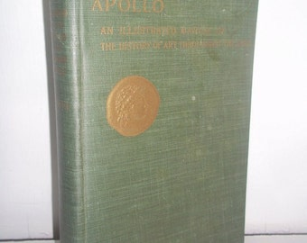 "1924 HC Book ""Apollo""~ illustrated manual of The History of Art Through the Ages"
