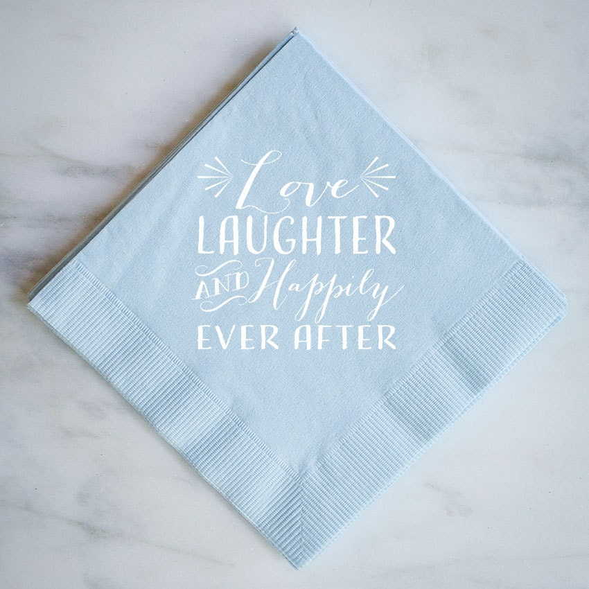 Love Laughter Amp Happily Ever After Napkins Custom Wedding