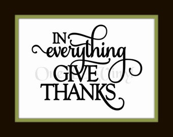 In Everything Give Thanks - Vinyl Decal, Vinyl Wall Art