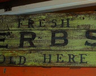 Very Rustic Fresh Herbs Sign - Handmade