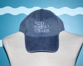 Baseball Cap - Embroidered 3rd Times A Charm ball cap - custom embroidered hat - 3rd wedding baseball cap