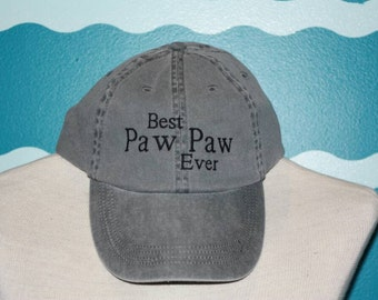 Custom Embroidered baseball Cap - Best paw paw ever ball cap - Grandparent baseball cap - Custom grandparent gift - Father's Day Gift