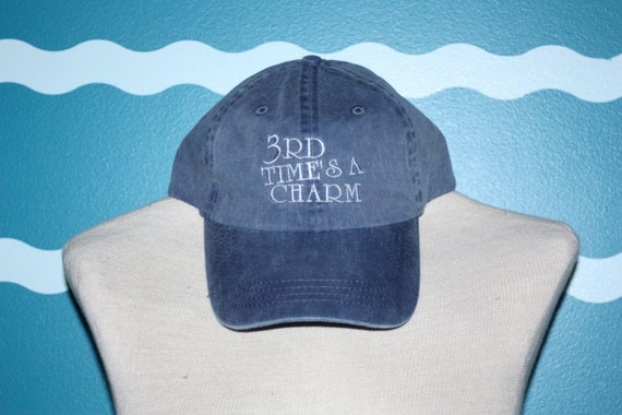 Baseball Cap - Embroidered 3rd Times A Charm ball cap - custom embroidered hat - 3rd wedding baseball cap