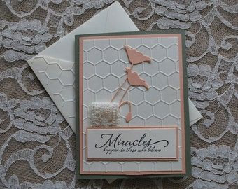 Handmade Greeting Card: Miracles happen to those who believe, flowers, peach and green