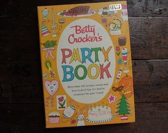 Betty Crocker's Party Book ~ Cookbook ~ First Edition/First Printing ~ 1960