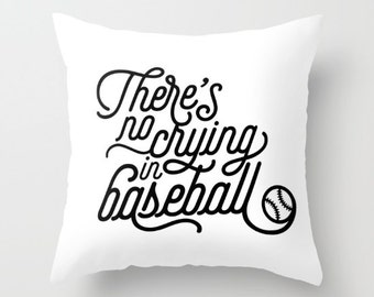There's No Crying in Baseball Throw Pillows - A League of Their Own Decorative Pillows - Black and White Couch Pillows - Sofa Pillows