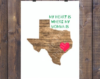 My Heart is with My Momma in Houston/EastTexas