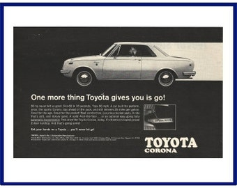 "Toyota Corona Automobile Original 1969 Vintage Black & White Print Ad - ""One More Thing Toyota Gives You Is Go!"""