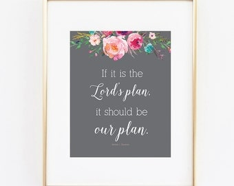 if it's the lord's plan, it should be our plan 8x10 art print instant download