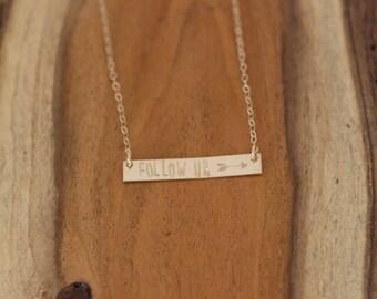 Follow Your Arrow Necklace, Follow Your Path, Inspirational Jewelry, Inspirational Necklace, Gold Bar Necklace, Inspiration Necklace