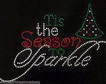 Christmas Tis the Season to Sparkle Rhinestone Iron on T Shirt TXO6
