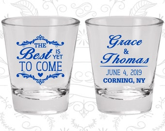 The Best is Yet to Come, Wedding Glasses, Romantic Wedding, Fairy Tale Wedding Shot Glasses, Rehearsal Dinner Shot Glasses (478)