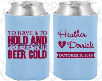 To Have and To Hold and To Keep Your Beer Cold, Personalized Wedding Favors, To Have and To Hold Wedding Favors, Wedding Can Coolers (31)