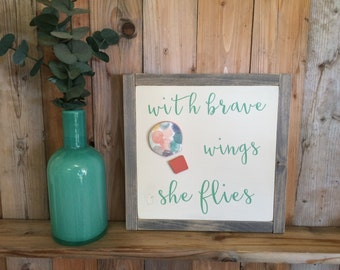 With Brave Wings She Flies, Hot Air Balloon Decor, Hot Air Balloon Nursery, Hot Air Balloon Quote, Girl's bedroom Decor, She Flies Quote