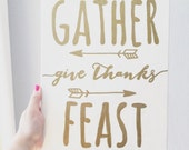 11 x 14 Gather, Give Thanks, Feast Handpainted Gold Canvas; gather; thanksgiving; wall art; dining room art; canvas; give thanks; feast