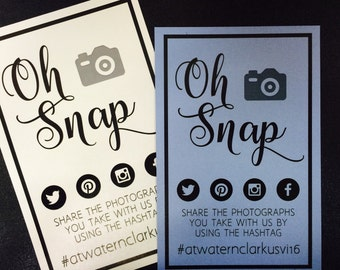Oh Snap Cards - 5x7 With personal hashtag and Facebook, Twitter, Instagram and Pinterest Icons• weddings, bridal events, & dinner parties