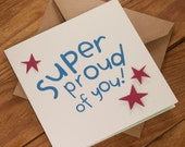 Super Proud of You Card - Suitable for graduation, exam results, new job or any other occasion - blank inside. Free UK shipping!
