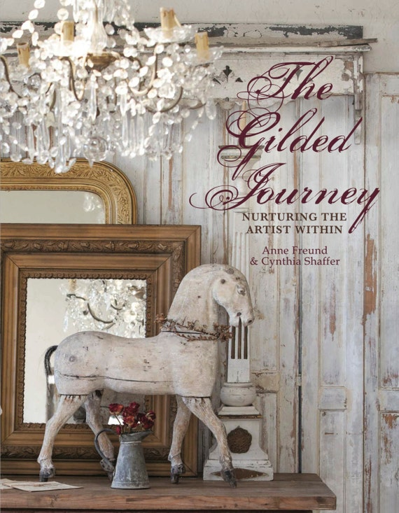 The Gilded Journey ~Nurturing the Artist Within book and tutorials by Anne Freund and Cynthia Shaffer