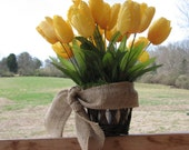 Rustic Centerpiece Yellow Tulips Silk Floral Arrangment Real Looking Silk Tulips, Bright Centerpiece for rustic wedding or home