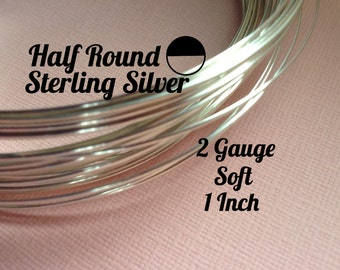 15% Off Sale! Sterling Silver Wire, HALF ROUND 2 Gauge, Soft, 1 Inch, WHOLESALE