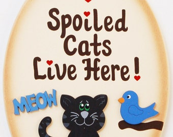 Spoiled Cats live here !