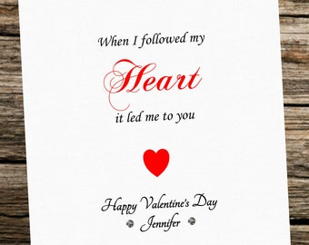 personalised valentines day card husband wife girlfriend boyfriend fiance when i followed my heart