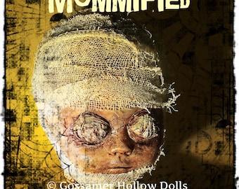 MUMMIFIED-OOAK Goth Creepy Horror Punk Art Doll Zombie Mummy Macabre