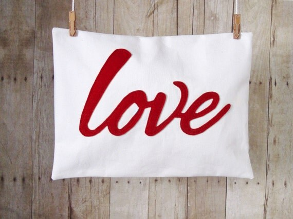 Love Pillow - White Cover - Custom Love Color - Valentines Day Decor or Gift - Red love - pillowcase with words - love decor - Gift for Her